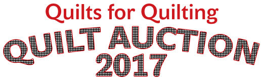 Quilt Auction 2017 - Quilts for Quilting