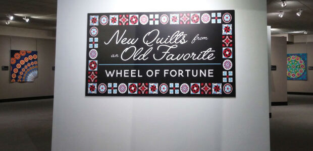 New Exhibit: New Quilts from an Old Favorite – Wheel of Fortune